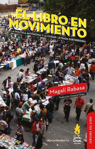 Reseñas - Libros El libro en movimiento – Magali Rabasa