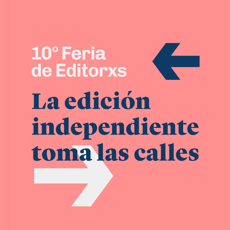 Ferias literarias ¡Vuelve la Feria de Editores a las calles!